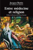 Entre médecine et religion