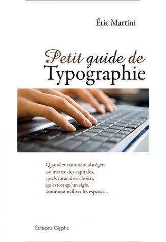 Petit guide de typographie, 3e édition