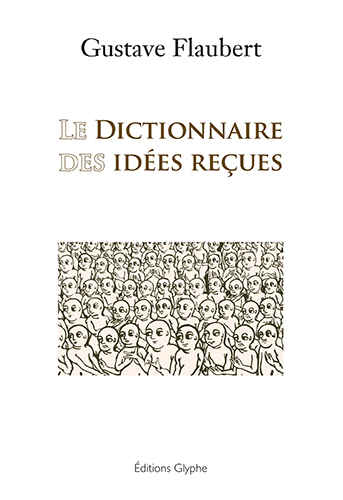 dictionnaires idees recues