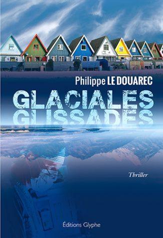 Glaciales glissades