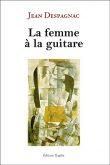 La Femme à la guitare et autres poésies