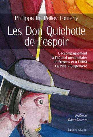 Les Don Quichotte de l'espoir