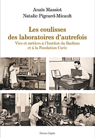 Coulisses des laboratoires d'autrefois