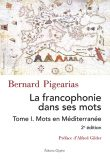 Francophonie I, Bernard Pigearias, Editions Glyphe