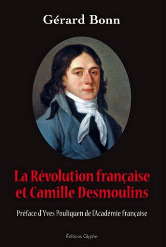 La Révolution française & Camille Desmoulins