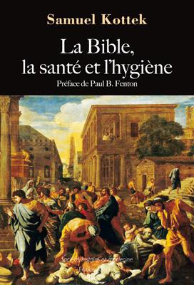 La Bible, la santé et l'hygiène