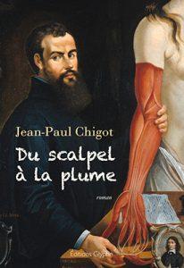 Du Scalpel à la plume, les mémoires d'André Vésale