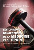 Les liaisons dangereuses de la médecine et du sport