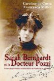 Sarah Bernhardt et le Docteur Pozzi