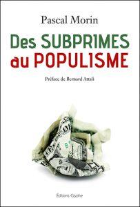 Des Subprimes au populisme