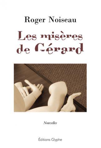 Les Misères de Gérard
