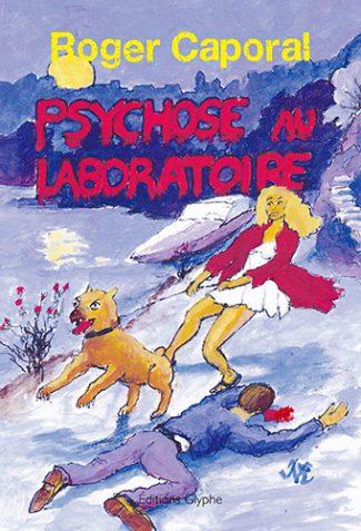 Psychose au laboratoire