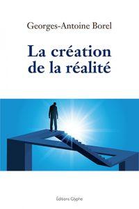 La Création de la réalité