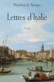 Lettres d'Italie, de Brosses, Editions Glyphe