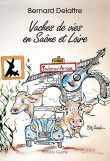 Vaches de vie en Saône et Loire