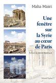 Une fenêtre sur la Syrie