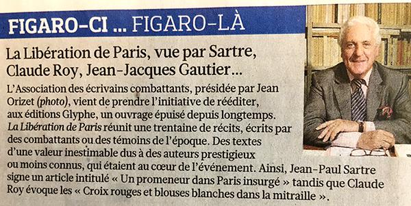 """Le Figaro, """"La Libération de Paris"""""""
