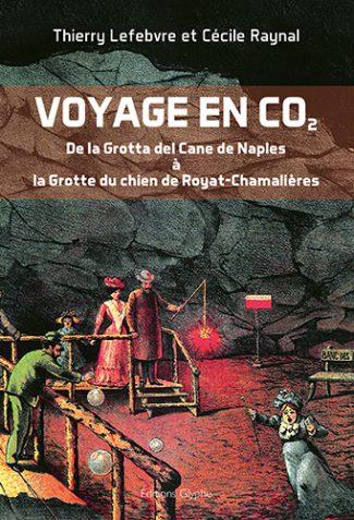 Voyage en CO2. Thierry Lefebvre