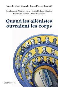 Aliénistes, Luauté, Editions Glyphe
