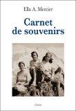 Carnet de souvenirs, Ella A. Mercier, Editions Glyphe