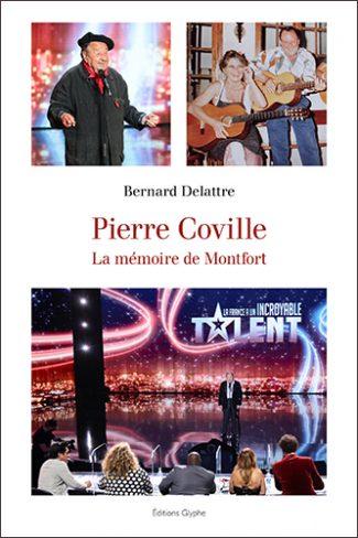 Pierre Coville, Bernard Delattre, Montfort l'Amaury, Editions Glyphe