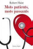 Mots patients, mots passants