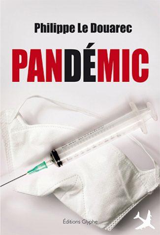 Editions Glyphe, Pandemic, Philippe Le Douarec