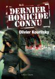 Dernier Homicide connu