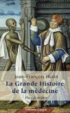 La Grande Histoire de la Médecine