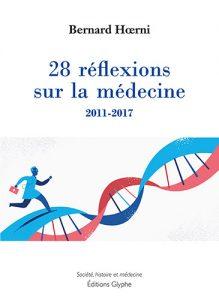 28 Réflexions sur la médecine