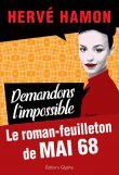 Demandons l'impossible, Mai 68