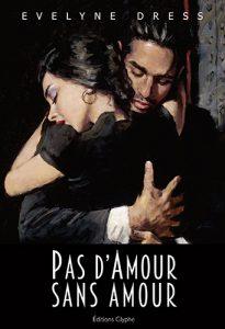Pas d'amour sans amour, Editions Glyphe, Evelyne Dress