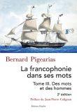Francophonie III, Bernard Pigearias, Editions Glyphe