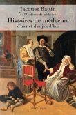 Histoires de médecine, Jacques Battin, Editions Glyphe