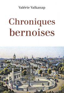 Valérie Valkanap, Editions Glyphe, chroniques bernoises, Bern