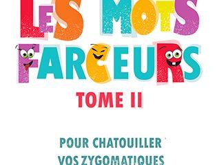 Les mots farceurs, Sylvain Gary, Editions Glyphe