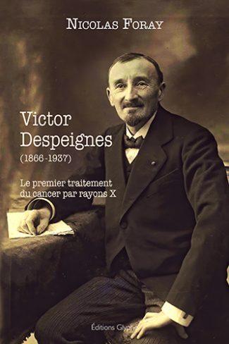 Nicolas Foray, Victor Despeignes, Editions Glyphe