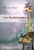 Les Nostalgiques, Michel Wyn, Editions Glyphe
